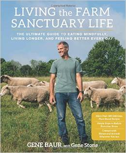 Living the Farm Sanctuary Life is Helping Abused Animals